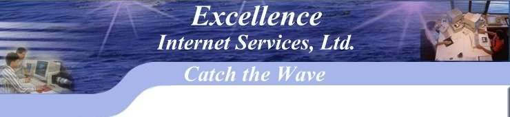 Excellence Internet Services, Ltd.: Web site design, creation, programming, maintenance and support.